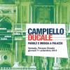 Campiello Ducale - Parole e Musica a Palazzo - giovedì 11 settembre Palazzo Ducale